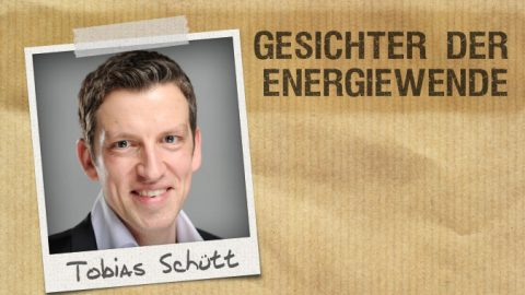 Gesichter der Energiewende: Tobias Schütt