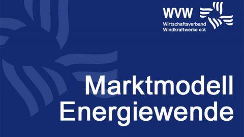 Marktmodell Energiewende – EEG-Reformkonzept des WVW